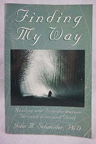 9780963898425: Finding My Way: Healing & Transformation Through Loss & Grief