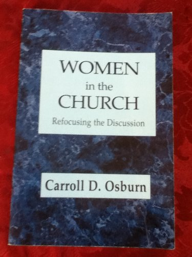 9780963899415: Women in the church: Refocusing the discussion