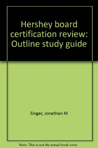 9780963903006: Hershey board certification review: Outline study guide