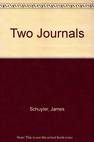 Two Journals: Schuyler, James, Park, Darragh