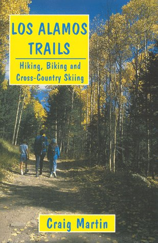 9780963904027: Los Alamos Trails