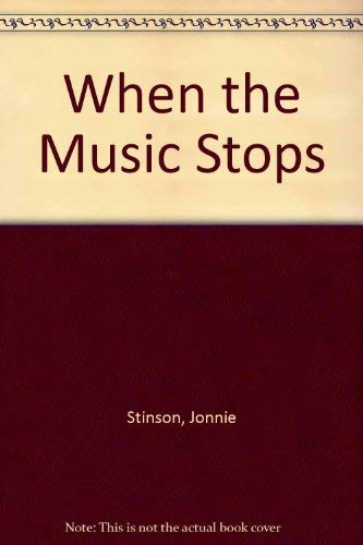 9780963904713: When the Music Stops