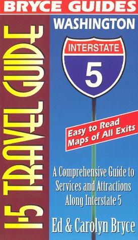 9780963905109: I-5 Travel Guide