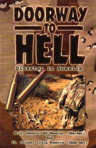 9780963906250: Doorway to Hell: Disaster in Somalia