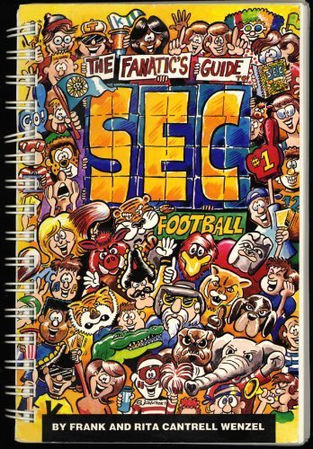 9780963906731: Fanatic's Guide to Sec Football