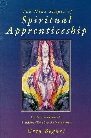9780963906854: The Nine Stages of Spiritual Apprenticeship: Understanding the Student-Teacher Relationship