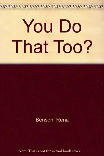 You Do That Too?: Adolescents and OCD.: Jose Arturo and Rena Benson.