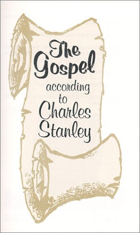9780963907691: The Gospel According to Charles Stanley