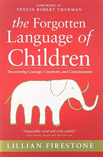 The Forgotten Language of Children: Lillian Firestone