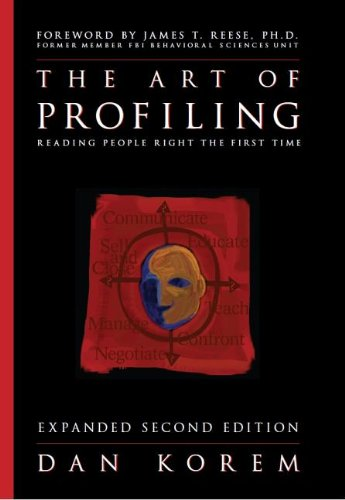 9780963910394: The Art of Profiling - Reading People Right the First Time - Expanded and Revised 2nd edition