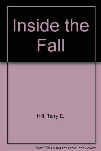 9780963914729: Inside the Fall