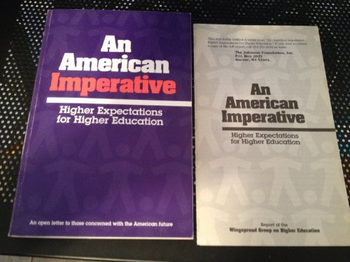 9780963916006: American Imperative: Higher Expectations for Higher Education