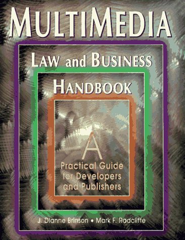 9780963917324: Multimedia : Law and Business Handbook: A Practical Guide for Developers and Publishers