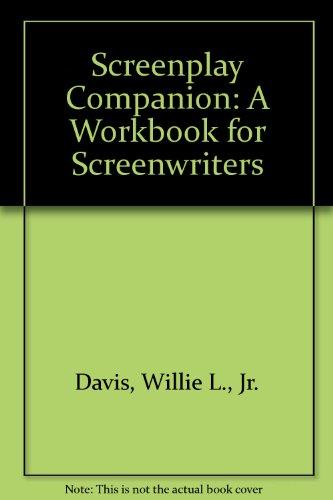 9780963917706: Screenplay Companion: A Workbook for Screenwriters