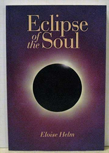 9780963920447: Eclipse of the Soul