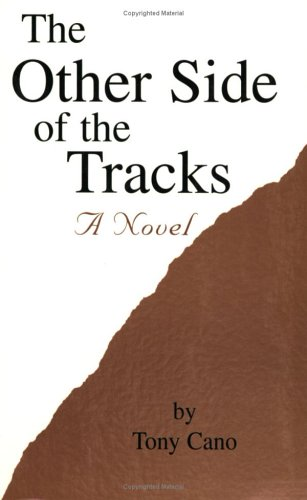 The Other Side of the Tracks: Tony Cano