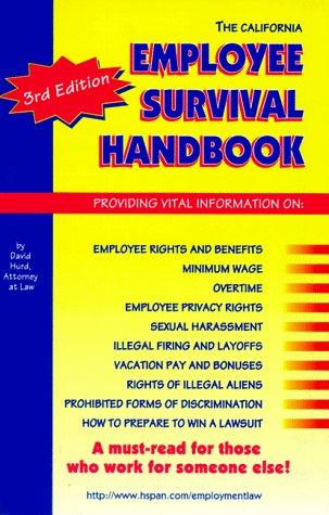 9780963923226: The California Employee Survival Handbook
