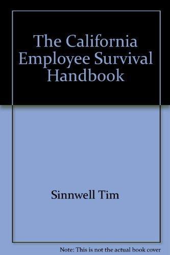 9780963923233: The California Employee Survival Handbook
