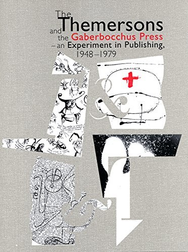 9780963923905: The Themersons and the Gaberbocchus Press: An Experiment in Publishing, 1948-1979