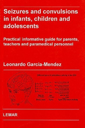 Seizures and Convulsions in Infants, Children and: Leonardo Garcia-Mendez