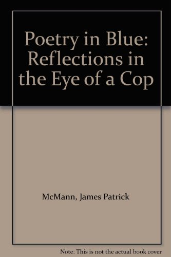 Poetry in Blue Reflections In The Eye: McMann, James Patrick