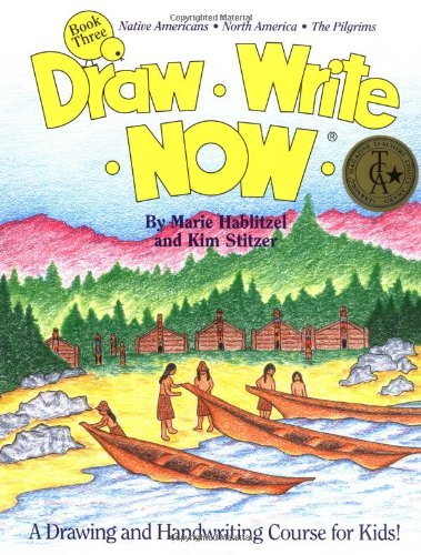 9780963930736: Draw Write Now, Book 3: Native Americans, North America, Pilgrims (Draw-Write-Now)