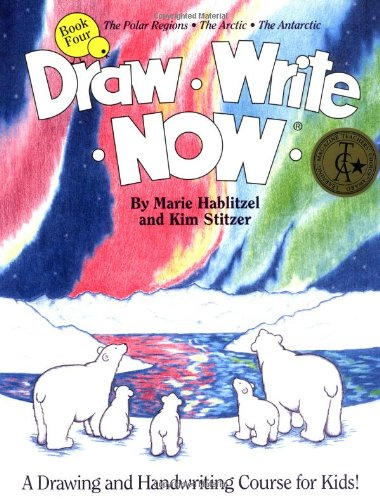 9780963930743: Draw Write Now, Book 4: The Polar Regions, Arctic, Antarctic (Draw-Write-Now)