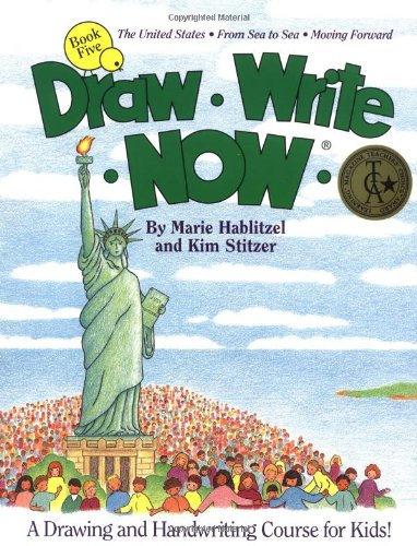 9780963930750: Draw Write Now, Book 5: The United States, from Sea to Sea, Moving Forward (Draw-Write-Now)