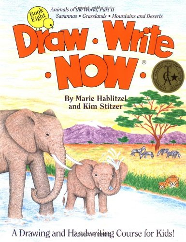 9780963930781: Draw Write Now, Book 8: Animals of the World, Dry Land Animals (Draw-Write-Now)