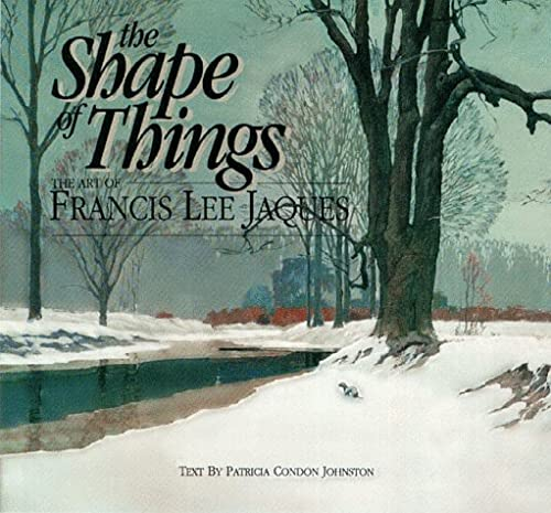 The Shape of Things: The Art of: Johnston, Patricia C.