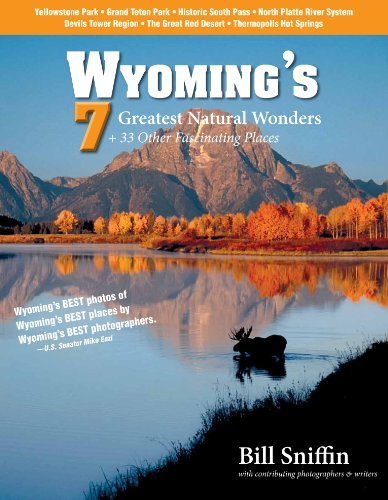9780963935045: Wyoming's 7 Greatest Natural Wonders