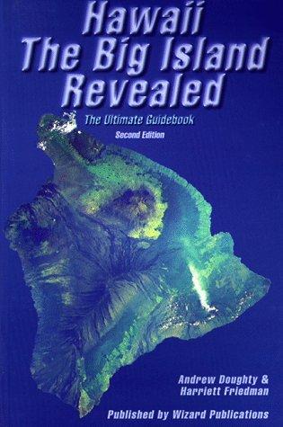 Hawaii The Big Island Revealed; The Ultimate: Doughty, Andrew; Friedman,