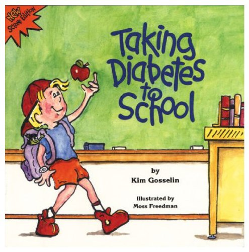 9780963944900: Taking Diabetes to School