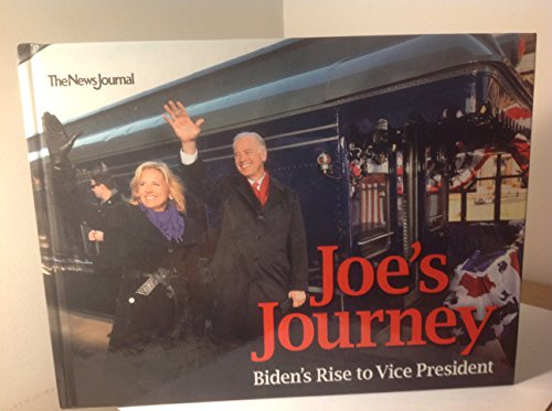 9780963946027: Joe's Journey Biden's Rise to Vice President