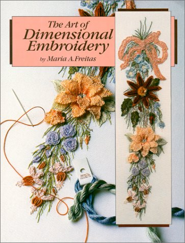 9780963948106: The Art of Dimensional Embroidery