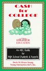 Cash for College: An ABC Guide for High School Students and Parents: Bruce-Young, Doris Marie