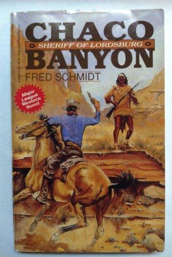 9780963957405: Chaco Banyon: Sheriff of Lordsburg
