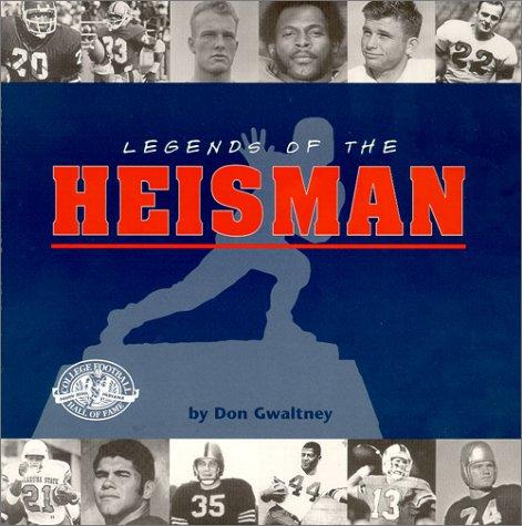 9780963959164: Legends of the Heisman