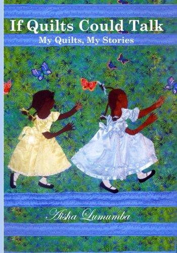 9780963959454: If Quilts Could Talk: My Quilts, My Stories Volume 1