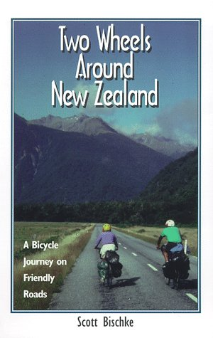 9780963970510: Two Wheels Around New Zealand: A Bicycle Journey on Friendly Roads