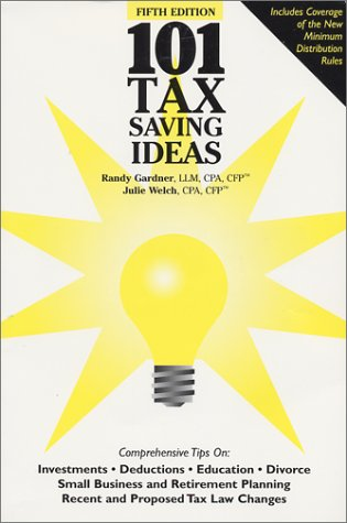 9780963973443: 101 Tax Saving Ideas, 5th Edition