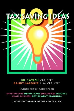 9780963973467: 101 Tax Saving Ideas, Seventh Edition