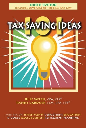 9780963973481: 101 Tax Saving Ideas, Ninth Edition