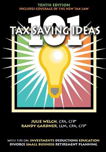9780963973498: 101 Tax Saving Ideas