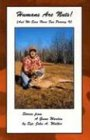 9780963979841: Humans Are Nuts!: And We Sure Have Fun Proving It (Stories from a Game Warden)