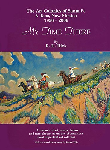 My Time There: Dick, R. H