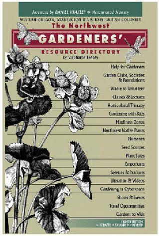 9780963985354: The Northwest Gardeners' Resource Directory: Western Oregon, Washington & Visitors' British Columbia (8th Edition)