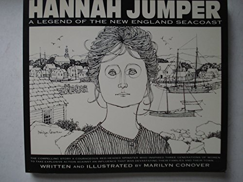 Hannah Jumper: A legend of the New England seacoast: Marilyn Conover