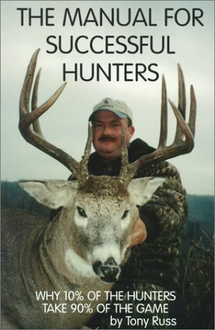 9780963986917: The Manual for Successful Hunters