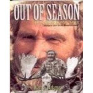 9780963986979: Out of Season: The Johnny Luster Story